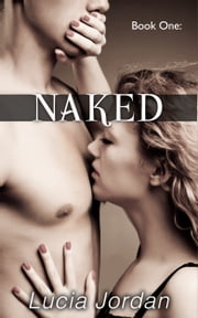 Naked ebook by Lucia Jordan