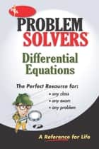 Differential Equations Problem Solver ebook by David Arterbum