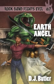 Earth Angel ebook by D.J. Butler