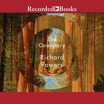 The Overstory audiobook by Richard Powers