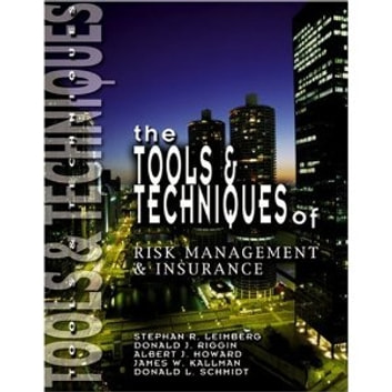 The Tools & Techniques of Risk Management & Insurance ebook by Stephan Leimberg,Donald Riggin