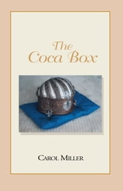 The Coca Box ebook by Carol Miller
