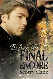 Before the Final Encore ebook by Scotty Cade