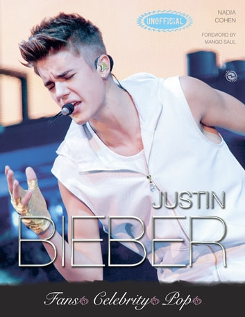 Justin Bieber The Ultimate Fans Quiz Book