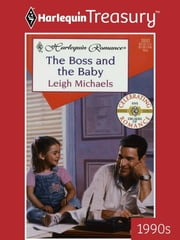 The Boss and the Baby ebook by Leigh Michaels