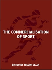 The Commercialisation of Sport ebook by