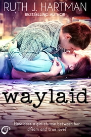 Waylaid ebook by Ruth J. Hartman