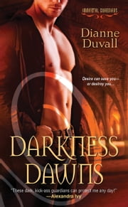 Darkness Dawns ebook by Dianne Duvall