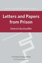 Letters and Papers From Prison ebook by Dietrich Bonhoeffer