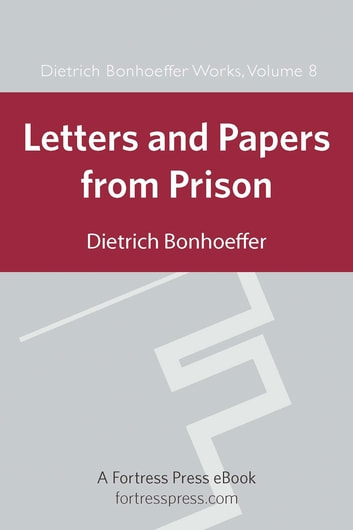 Letters and Papers from Prison DBW Vol 8 ebook by Dietrich Bonhoeffer