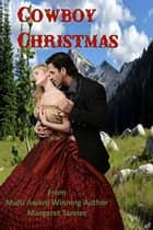 Cowboy Christmas ebook by Margaret Tanner