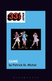 Perfume's GAME ebook by Mr Patrick St. Michel
