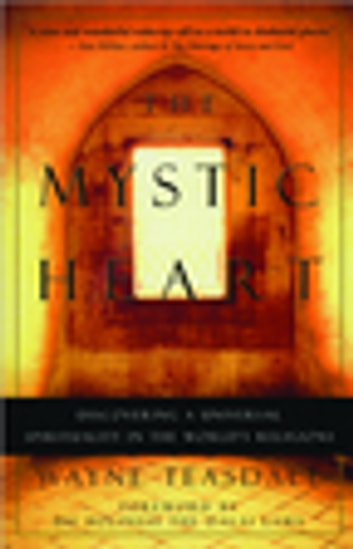 The mystic heart ebook by wayne teasdale 9781577313168 rakuten the mystic heart discovering universal spirituality in the worlds religions ebook by wayne teasdale fandeluxe Image collections