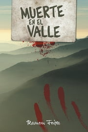 Muerte en el valle ebook by Ramon Feixa