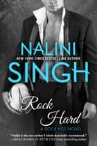 Rock Hard ebook by Nalini Singh