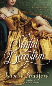 A Sinful Deception - A Breconridge Brothers Novel ebook by Isabella Bradford