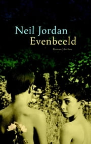 Evenbeeld ebook by Neil Jordan