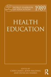 World Yearbook of Education 1989 - Health Education ebook by