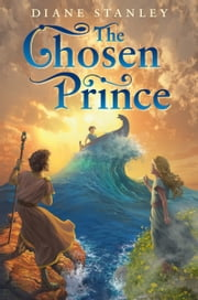 The Chosen Prince ebook by Diane Stanley