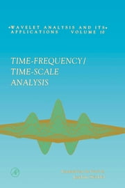 Time-Frequency/Time-Scale Analysis ebook by Flandrin, Patrick