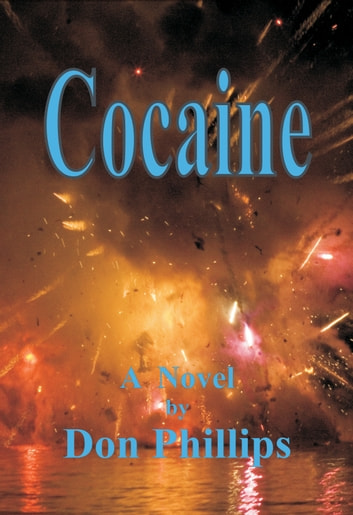 Cocaine ebook by Donald Phillips