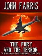 The Fury and the Terror ebook by John Farris