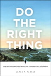 Do the Right Thing ebook by James F. Parker