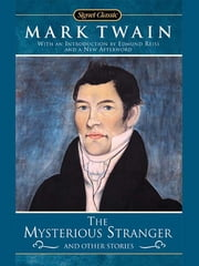 The Mysterious Stranger and Other Stories ebook by Mark Twain,Howard Mittelmark,Edmund Reiss