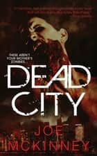 Dead City ebook by