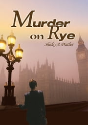 Murder on Rye ebook by Shirley Prather