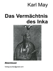 Das Vermächtnis des Inka ebook by Karl May