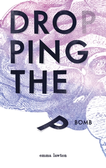 Dropping The P Bomb ebook by Emma Lawton
