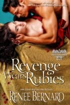 Revenge Wears Rubies ebook by Renee Bernard