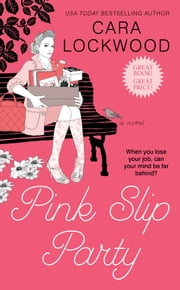 Pink Slip Party ebook by Cara Lockwood