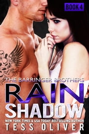 Rain Shadow Book 4 - The Barringer Brothers ebook by Tess Oliver