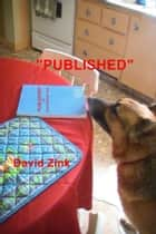 """Published"" ebook by David Zink"