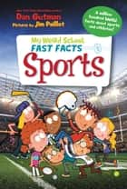 My Weird School Fast Facts: Sports ebook by Dan Gutman, Jim Paillot
