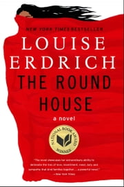 The Round House - A Novel ebook by Louise Erdrich