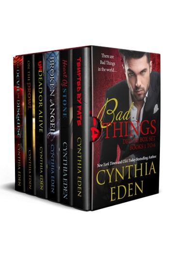 Bad Things Deluxe Box Set, Books 1 to 6 ebook by Cynthia Eden
