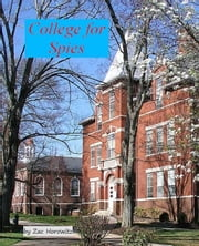 College for Spies ebook by zanybooks