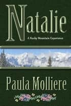 Natalie ebook by Paula Molliere