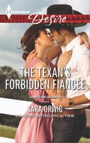 The Texan's Forbidden Fiancée ebook by Sara Orwig