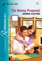 The Nanny Proposal ebook by Donna Clayton