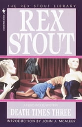 Death Times Three ebook by Rex Stout