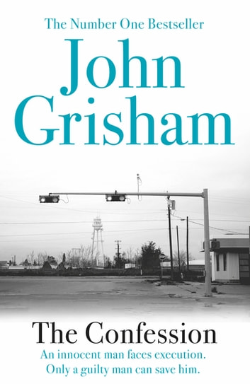 The Confession ebook by John Grisham