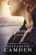 A Desperate Hope (An Empire State Novel Book #3) ebook by
