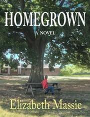 Homegrown ebook by Elizabeth Massie
