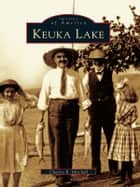 Keuka Lake ebook by Charles R. Mitchell