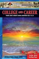 College & Career - 3rd Quarter 2016 ebook by R.H. Boyd Publishing Corporation