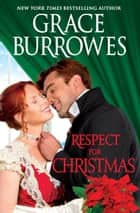 Respect for Christmas - A Holiday Novella ebook by